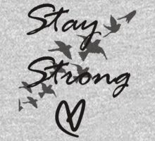 stay strong Kids Tee
