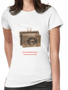 OLD PHOTOGRAPHER Womens Fitted T-Shirt