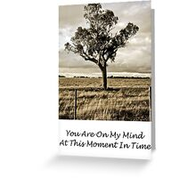 CARD - You Are On My Mind 09 Greeting Card