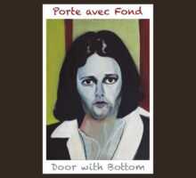 Porte avec fond - Door with Bottom by Fabrice Plas