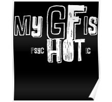 my gf is hot Poster