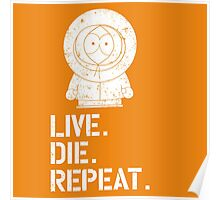 Live. Die. Repeat. Kenny. Poster