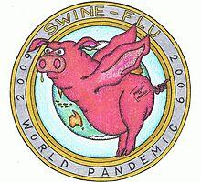 Swine Flu World Pandemic 2009 by RIYAZ POCKETWALA