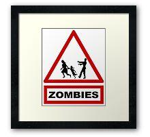 Beware zombies Framed Print