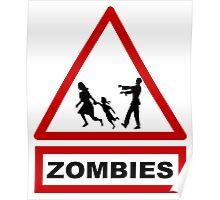 Beware zombies Poster