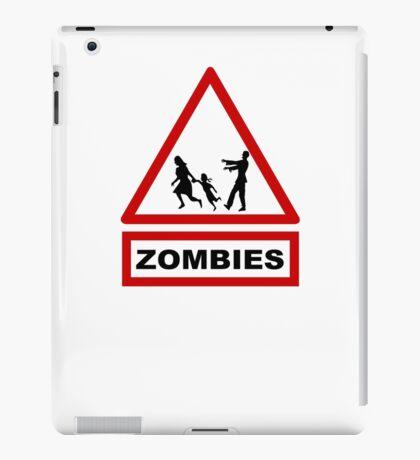 Beware zombies iPad Case/Skin