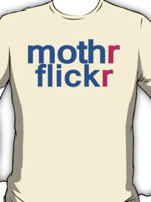 mothrflickr T-Shirt