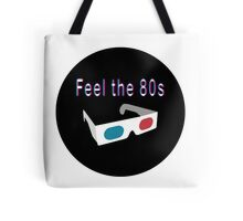 Feel the 80s Tote Bag