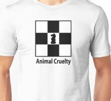 Animal cruelty Unisex T-Shirt