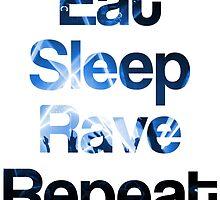 Eat Sleep Rave Repeat (Blue) by Thomas Erlandsen