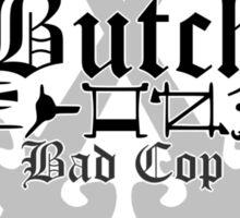 Butch - [ the Black Dagger Brotherhood ] Sticker