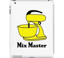 Mix master iPad Case/Skin