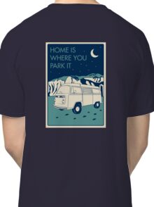 VW Bay Window Bus - Home Is Where You Park It Classic T-Shirt