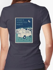 VW Bay Window Bus - Home Is Where You Park It Womens Fitted T-Shirt