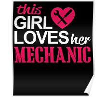 THIS GIRL LOVES HER MECHANIC Poster
