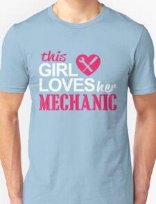 THIS GIRL LOVES HER MECHANIC Unisex T-Shirt