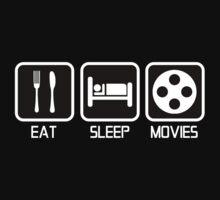EAT - SLEEP - MOVIES T-Shirt