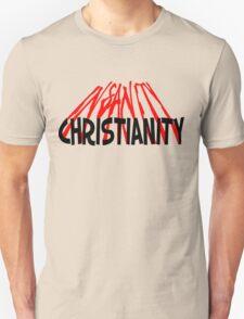 CHRISTIANITY / INSANITY (Light background) T-Shirt