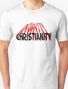 CHRISTIANITY / INSANITY (Light background) T-Shirt