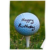 Happy Birthday Golf Nut Poster