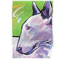 Bull Terrier Dog Bright colorful pop dog art Poster