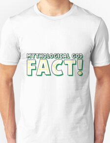 fact! Unisex T-Shirt