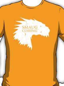Smaug is coming T-Shirt