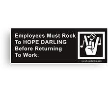 Must Rock Before Returning Canvas Print