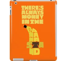 Theres's always money in the banana stand - Arrested Development iPad Case/Skin
