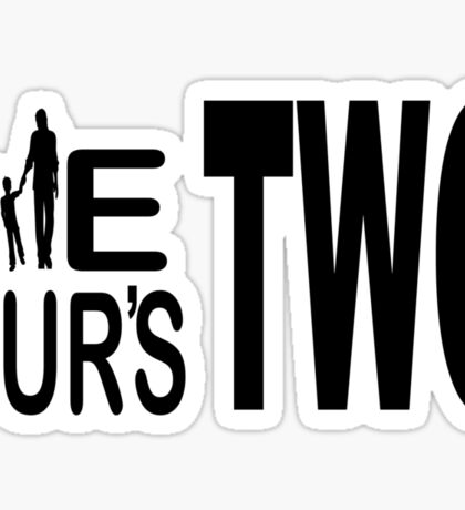 We two, ours two Sticker