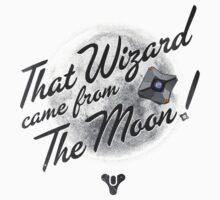 Destiny - That wizard came from the moon  by Ives