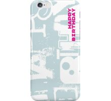 Happy Birthday -1 iPhone Case/Skin