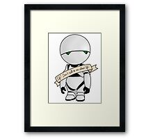 Life? Don't talk to me about life. Framed Print
