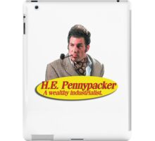 H.E. Pennypacker - Wealthy industrialist, and philanthropist (Cosmo Kramer) Seinfeld iPad Case/Skin