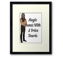 Rumplestiltskin - Magic Comes With a Price Dearie Framed Print