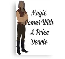 Rumplestiltskin - Magic Comes With a Price Dearie Canvas Print