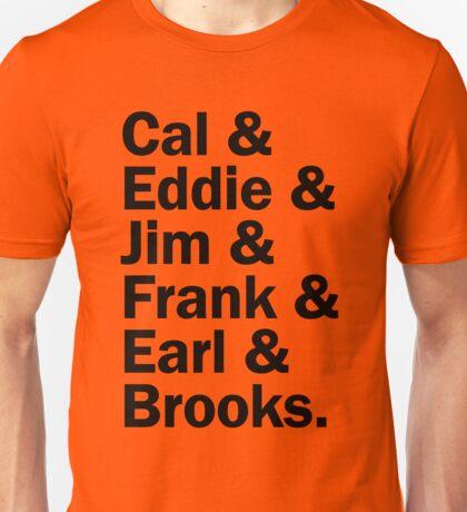 Baltimore Oriole HOFers - black Unisex T-Shirt