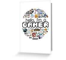 hello, I'm a gamer Greeting Card