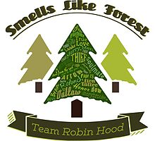 Smells Like Forest - Team Robin Hood by papertruths