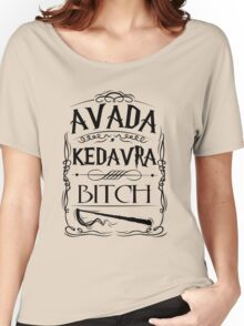 Avada Kedavra Bitch RC Women's Relaxed Fit T-Shirt