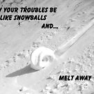 Troubles Like Snowballs by Molly  Kinsey