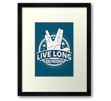 Live Long And Prosper Framed Print