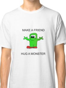 Make a friend Classic T-Shirt