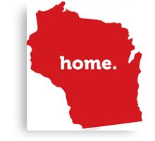 Wisconsin HOME Canvas Print