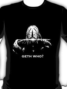 Geth Who T-Shirt