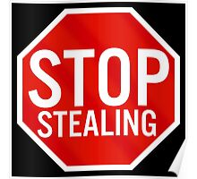 Stop Stealing Poster