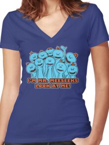 I'm Mr. Meeseeks. Look at me!  Women's Fitted V-Neck T-Shirt