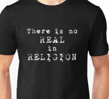 No REAL in RELIGION (Dark background) Unisex T-Shirt