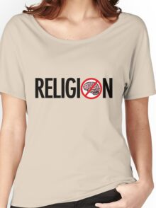 No Brains in Religion Women's Relaxed Fit T-Shirt