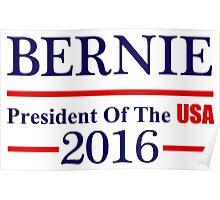 Bernie Sanders President Of The USA Poster